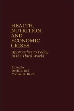Health, Nutrition, And Economic Crises