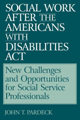 Social Work After The Americans With Disabilities Act