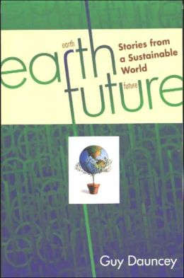 Earthfuture: Stories from a Sustainable World