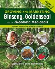 Book Cover Image. Title: Growing and Marketing Ginseng, Goldenseal and other Woodland Medicinals, Author: Jeanine Davis