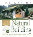 Book Cover Image. Title: The Art of Natural Building:  Design, Construction, Resources, Author: Joseph F. Kennedy