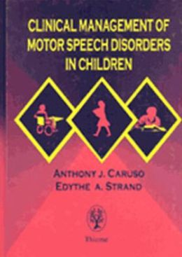 clinical management of motor speech disorders in children speech defects and children 260x366