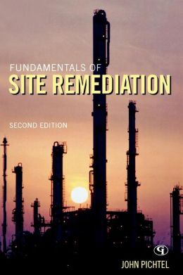 Fundamentals of Site Remediation for Metal- and Hydrocarbon-Contaminated Soils
