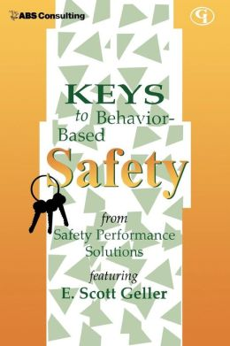 Keys To Behavior-Based Safety
