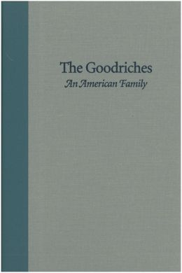 The Goodriches: An American Family