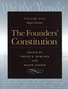 The Founders' Constitution Vol 1