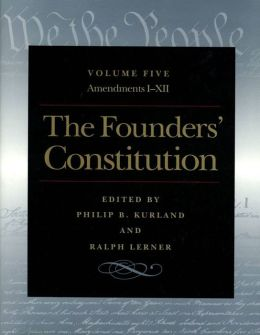 The Founders' Constitution Vol 5