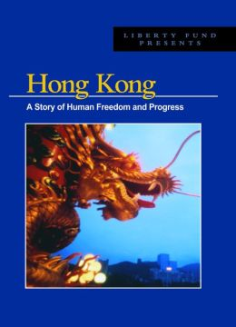 Hong Kong Dvd: A Story Of Human Freedom And Progress
