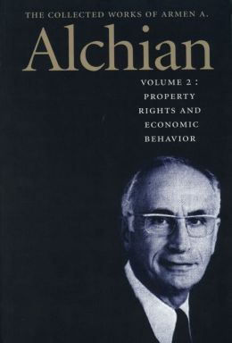 The Collected Works of Armen A. Alchian: Volume 2 CL