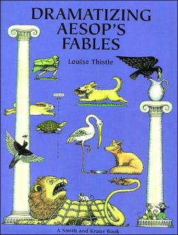 Dramatizing Aesop's Fables: Grades K-8
