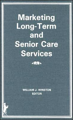 Marketing Long-Term and Senior Care Services