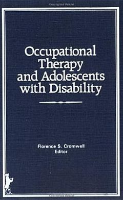 Occupational Therapy and Adolescents With Disability