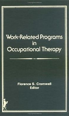 Work-Related Programs in Occupational Therapy