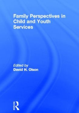 Family Perspectives in Child and Youth Services