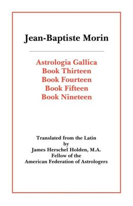 Astrologia Gallica Books 13, 14, 15, 19