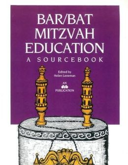 Bar/Bat Mitzvah Education: A SourceBook