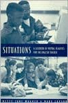 Situations: A Casebook of Virtual Realities for the English Teacher