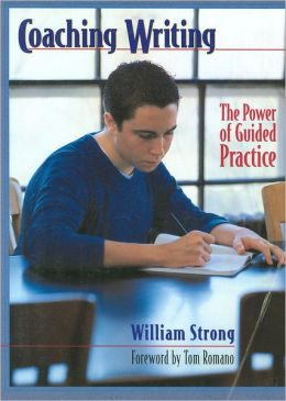 Coaching Writing: The Power of Guided Practice