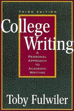 College Writing: A Personal Approach to Academic Writing