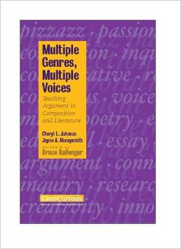 Multiple Genres, Multiple Voices: Teaching Argument in Composition and Literature
