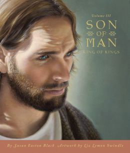 Son of Man: Volume III, King of Kings