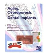 Aging, Osteoporosis, And Dental Implants