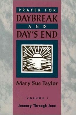 Prayer for Daybreak and Day's End