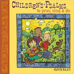 Children's Psalms to Pray, Sing and Do