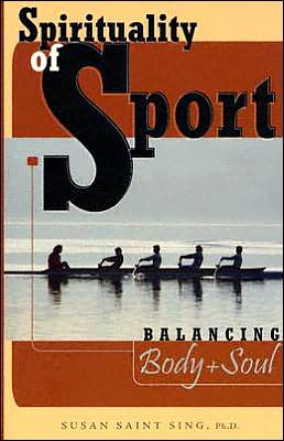 Spirituality of Sport: Balancing Body and Soul