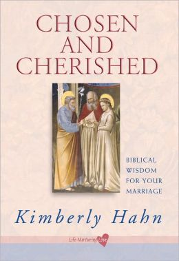 Chosen and Cherished: Biblical Wisdom for Your Marriage
