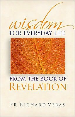 Wisdom for Everyday Life: From the Book of Revelation