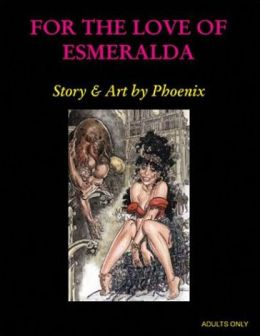 For the Love of Esmerelda