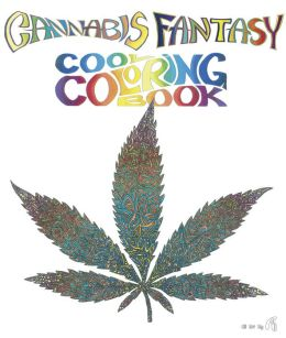 Cannabis Fantasy Cool Coloring Book