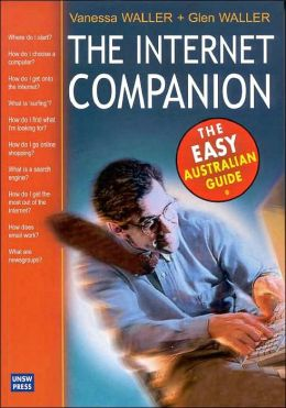 Internet Companion: The Easy Australian Guide