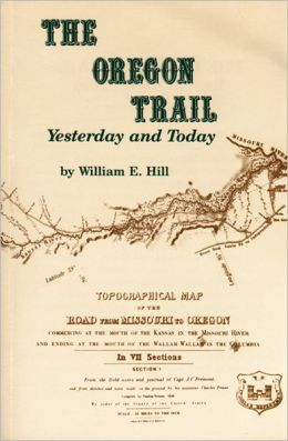 The Oregon Trail: Yesterday and Today