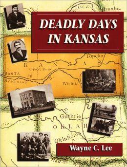 Deadly Days in Kansas