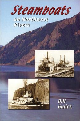 Steamboats on Northwest Rivers