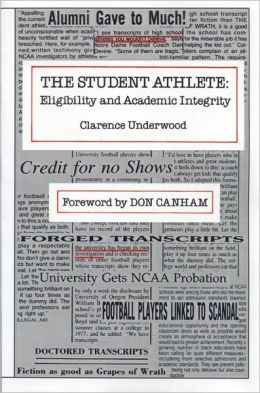 Student Athlete: Eligibility and Academic Integrity