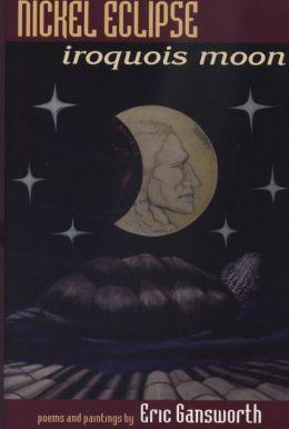 Nickel Eclipse: Iroquois Moon