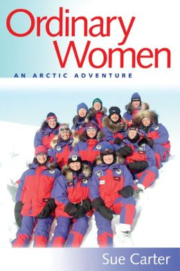 Ordinary Women: An Arctic Adventure