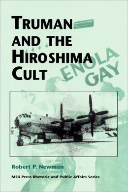 Truman and the Hiroshima Cult