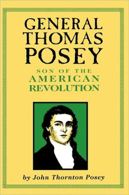 General Thomas Posey: Son of the American Revolution