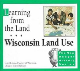 Learning from the Land: Wisconsin Land Use