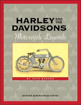 Harley and the Davidsons: Motorcycle Legends