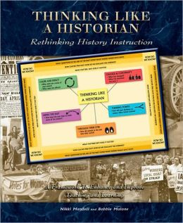 Thinking Like a Historian: Rethinking History Instruction