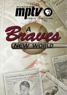 A Braves New World