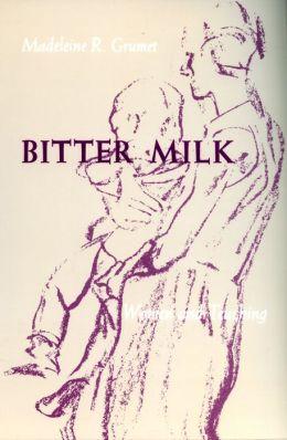 Bitter Milk