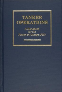 Tanker Operations: A Handbook for the Person-in-Charge