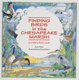 Finding Birds in the Chesapeake Marsh: A Child's First Look