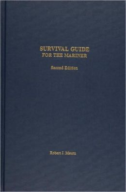 Survival Guide for the Mariner